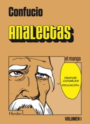 Analectas. Vol I - el manga ebook by Confucio