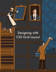 Designing with CSS Grid Layout ebook by Ahmad Ajmi, Nitish Kumar, Adrian Roworth