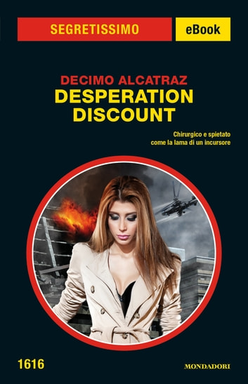 Desperation Discount (Segretissimo) ebook by Decimo Alcatraz