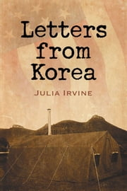 Letters from Korea ebook by Julia Irvine