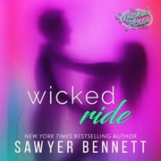 Wicked Ride audiobook by Sawyer Bennett