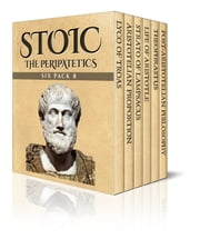 Stoic Six Pack 8 - The Peripatetics ebook by George Grote, Alexander Grant, Elbert Hubbard,...