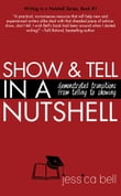 Show & Tell in a Nutshell: Demonstrated Transitions from Telling to Showing