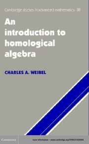 An Introduction to Homological Algebra ebook by Charles A. Weibel