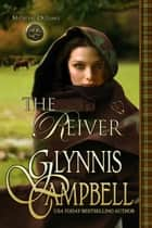 The Reiver ebook by Glynnis Campbell