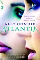 Atlantia ebook by Ally Condie
