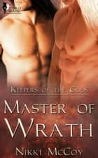 Master of Wrath ebook by Nikki McCoy