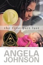 The First Part Last ebook by Angela Johnson