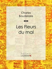 Les Fleurs du mal ebook by Kobo.Web.Store.Products.Fields.ContributorFieldViewModel