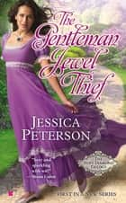 The Gentleman Jewel Thief ebook by Jessica Peterson