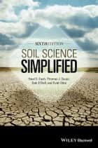 Soil Science Simplified ebook by Thomas J. Sauer, Neal S. Eash, Deb O'Dell,...