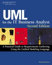 UML for the IT Business Analyst ebook by Howard Podeswa