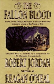 The Fallon Blood ebook by Robert Jordan,Reagan O'Neal