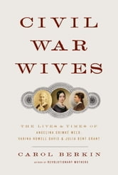 Civil War Wives ebook by Carol Berkin