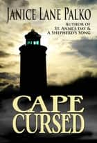 Cape Cursed ebook by Janice Lane Palko