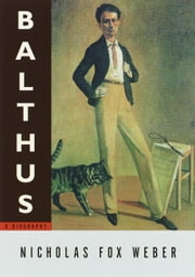Balthus - A Biography ebook by Nicholas Fox Weber