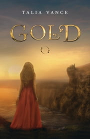 Gold ebook by Talia Vance