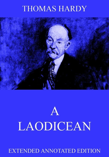 A Laodicean: A Story Of Today