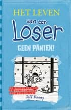 Geen paniek! ebook by Jeff Kinney
