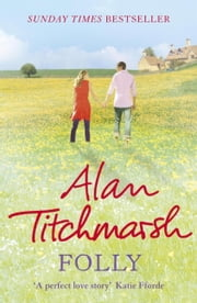 Folly ebook by Alan Titchmarsh