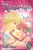 Rasetsu, Vol. 9 ebook by Chika Shiomi, Chika Shiomi