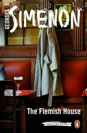 The Flemish House ebook by Georges Simenon