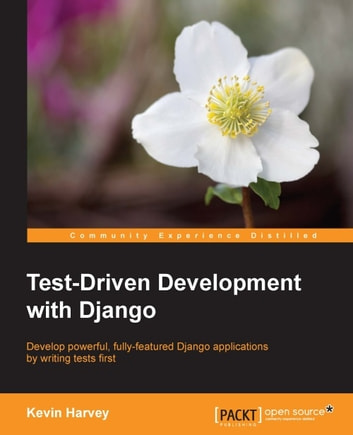 Test-Driven Development with Django ebook by Kevin Harvey