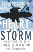 Heart of the Storm ebook by Edward L. Fleming
