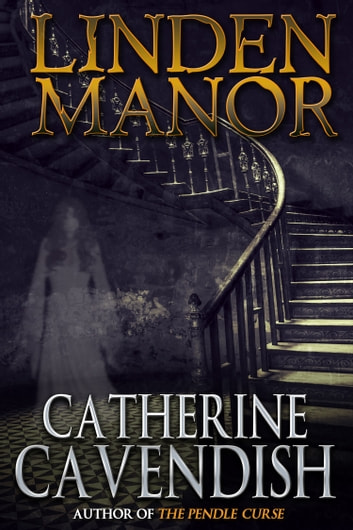 Linden Manor ebook by Catherine Cavendish