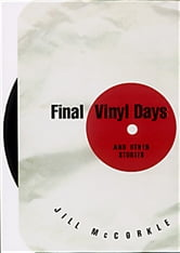 Final Vinyl Days: And Other Stories - And Other Stories ebook by Jill McCorkle