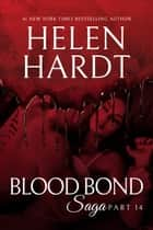 Blood Bond: 14 ebook by Helen Hardt