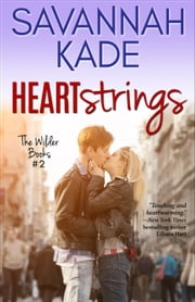 HeartStrings ebook by Savannah Kade