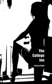The College Inn ebook by Steven Zelko