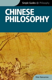 Chinese Philosophy - Simple Guides ebook by Peter Nancarrow