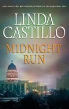 Midnight Run ebook by Linda Castillo