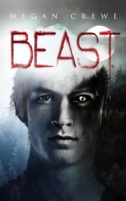 Beast ebook by Megan Crewe