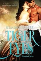 Tiger Eyes ebook by Kimberly Nee