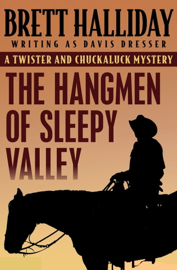 The Hangmen of Sleepy Valley ebook by Brett Halliday