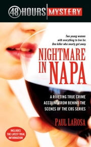 Nightmare in Napa - The Wine Country Murders ebook by Paul LaRosa