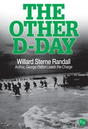 The Other D-Day ebook by Willard Sterne Randall