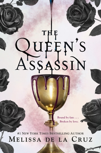 The Queen's Assassin ebook by Melissa de la Cruz