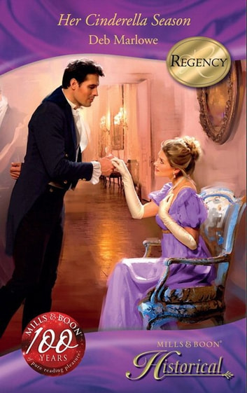 Her Cinderella Season (Mills & Boon Historical) ebook by Deb Marlowe