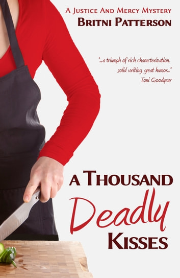 A Thousand Deadly Kisses ebook by Britni Patterson