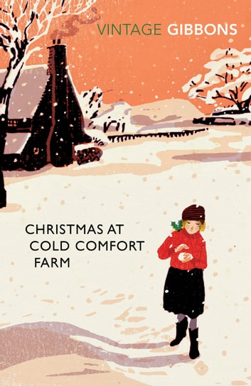 Christmas at Cold Comfort Farm ebook by Stella Gibbons,Alexander McCall-Smith