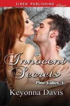 Innocent Secrets ebook by Keyonna Davis