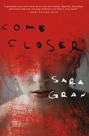 Come Closer ebook by Sara Gran