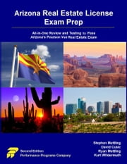 Arizona Real Estate License Exam Prep: All-in-One Review and Testing to Pass Arizona's Pearson Vue Real Estate Exam ebook by Stephen Mettling, David Cusic, Ryan Mettling,...