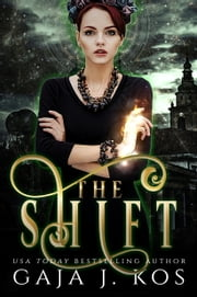 The Shift ebook by Gaja J. Kos
