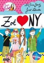 Zoé loves NY - La banda de Zoé 4 ebook by Ana García-Siñeriz