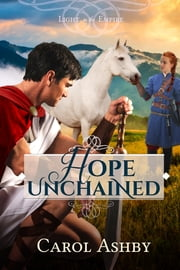 Hope Unchained ebook by Carol Ashby